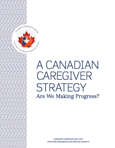 Cover photo for the Canadian Caregiver Coalition's publication on A Canadian Caregiver's Strategy