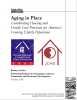 Aging in Place Coordinating Housing and Health Care Provision for America's Growing Elderly Population